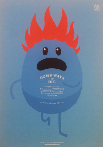 Dumb Ways To Die - Metro Trains,  Designed by McCann Melbourne