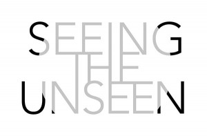 SEEING THE UNSEEN exhibition